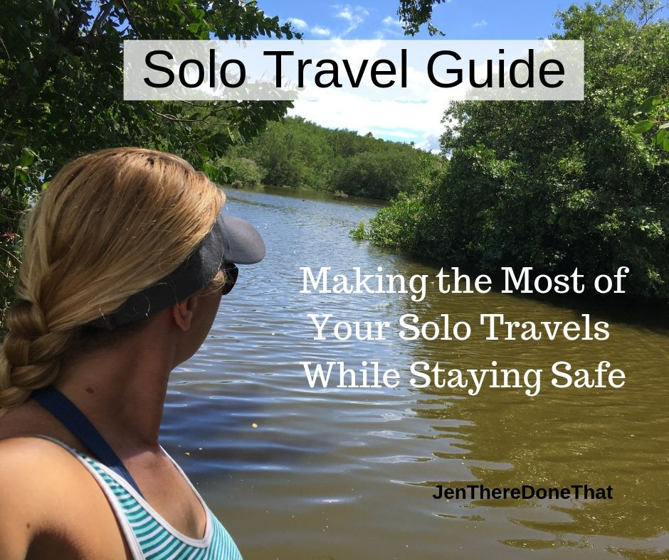 Solo Travel Guide. Making the Most of Your Solo Travels While Staying Safe
