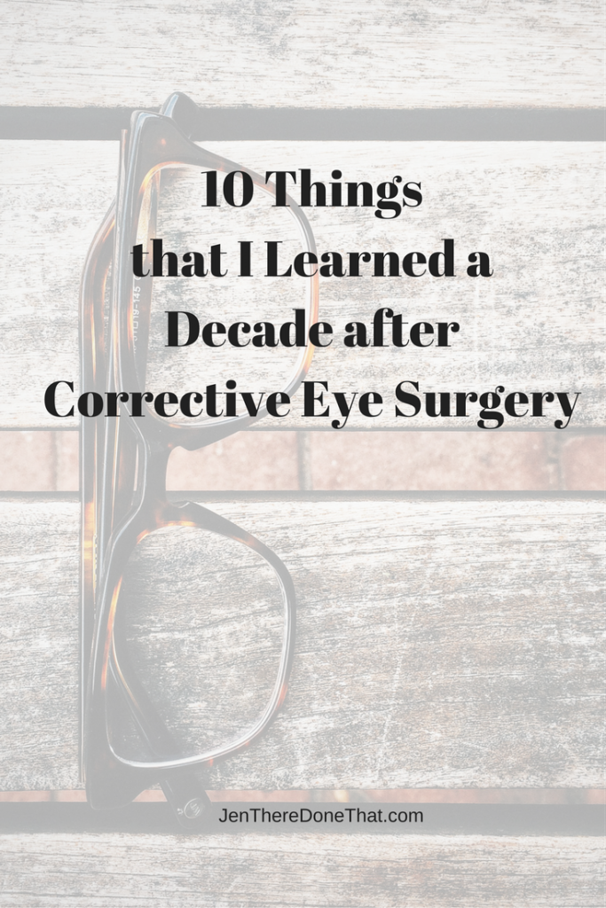 10-things-that-i-learned-a-decade-after-corrective-eye-surgery
