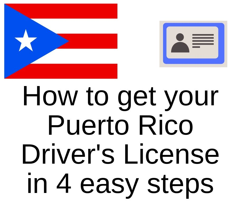 How to Get a Driver's License in Puerto Rico, 4 Easy and Quick Steps