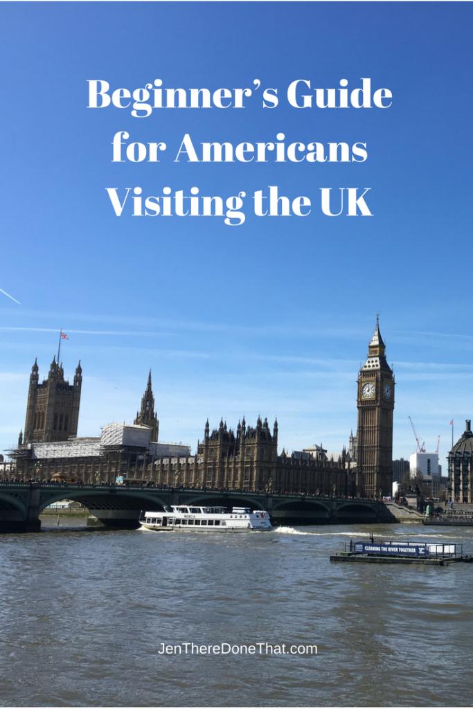 Beginner's Guide Americans Visiting the UK