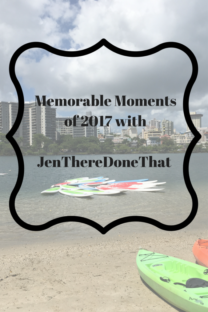 Memorable Moments of 2017 with JenThereDoneThat