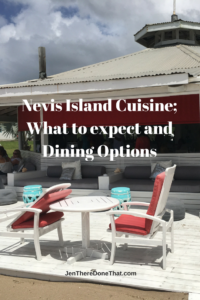 Nevis Island Cuisine; What to expect and Dining Options