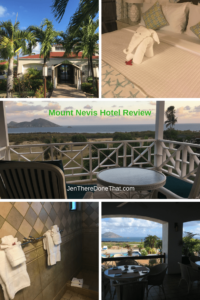Mount Nevis Hotel Review collage photo with hotel lobby, towel animal on bed, balcony view of Caribbean Sea at Sunrise, pool view dining table, and tiled bathroom.