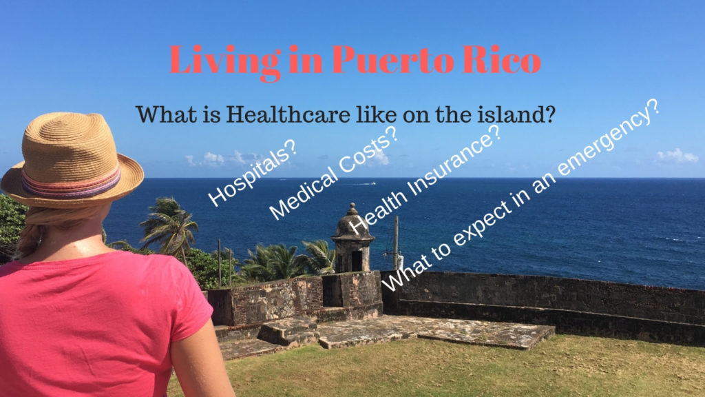 Caring About Our Neighbors As Expected >> Healthcare In Puerto Rico Medical Care Living In Puerto Rico