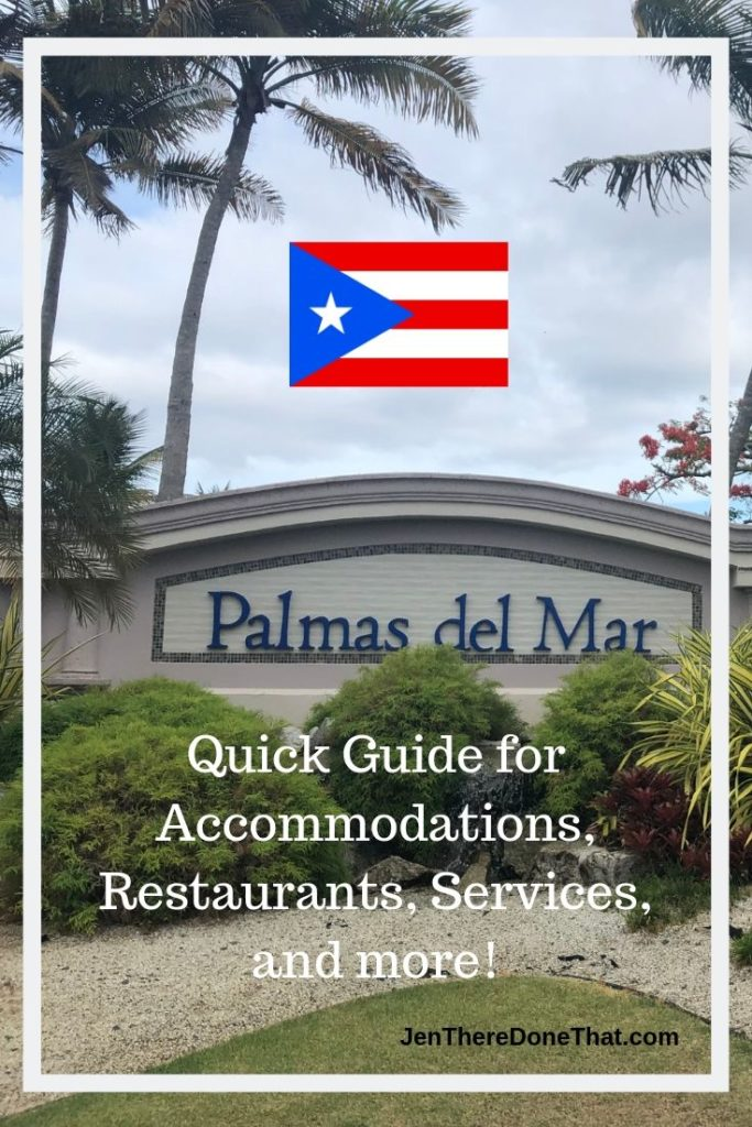 Palmas del Mar resort community in Puerto Rico.  Quick guide for accommodations, restaurants, services, activities, and more.