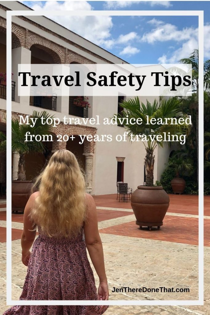 Travel Safety Tips | My top travel safety advice learned from 20+ years of traveling as a solo traveler, couples, and groups. 10 top tips to stay safe both at home and abroad.
