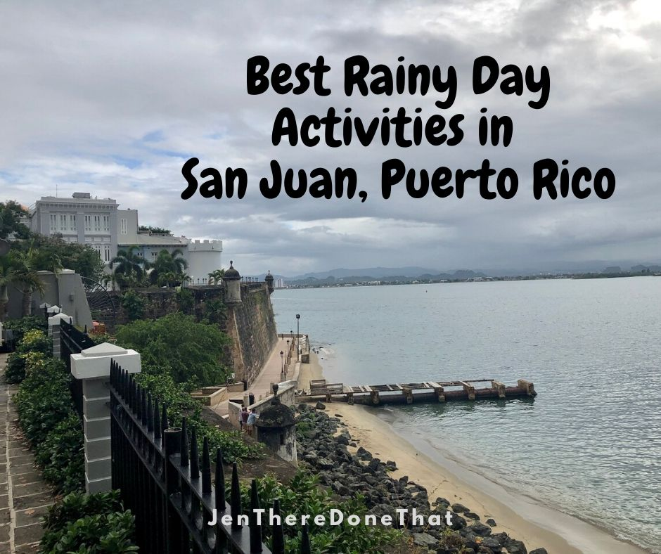 Best Rainy Day Activities in San Juan, Puerto Rico - Old San Juan and metro San Juan area including Condado and Catano for adults and children.
