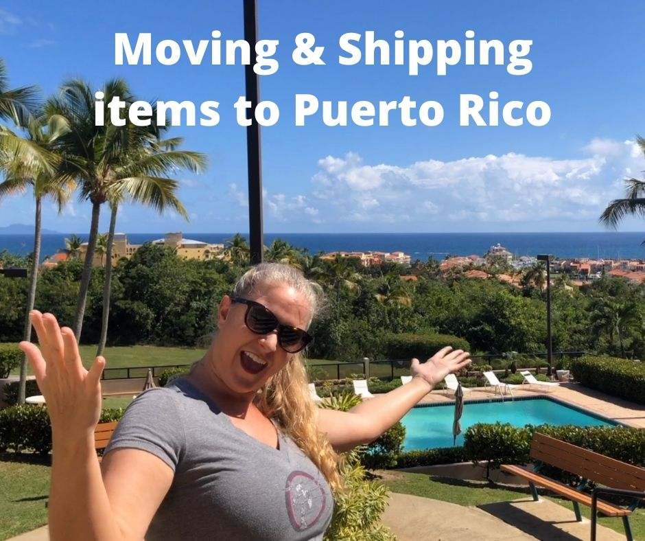 Moving and Shipping items to Puerto Rico